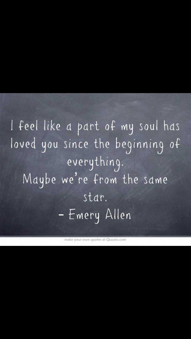 Maybe We Are From The Same Star Quotes Love Quotes Quotes Love