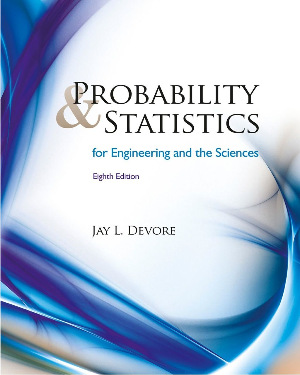 Probability And Statistics For Engineering And The
