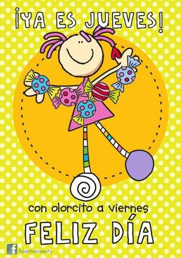 Amo Los Jueves Dias Saludos De Buenos Dias Frases De Buenos
