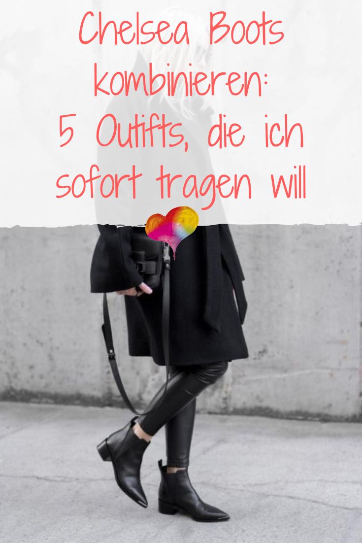 Chelsea Boots kombinieren: 5 Outifts, die ich sofort tragen
