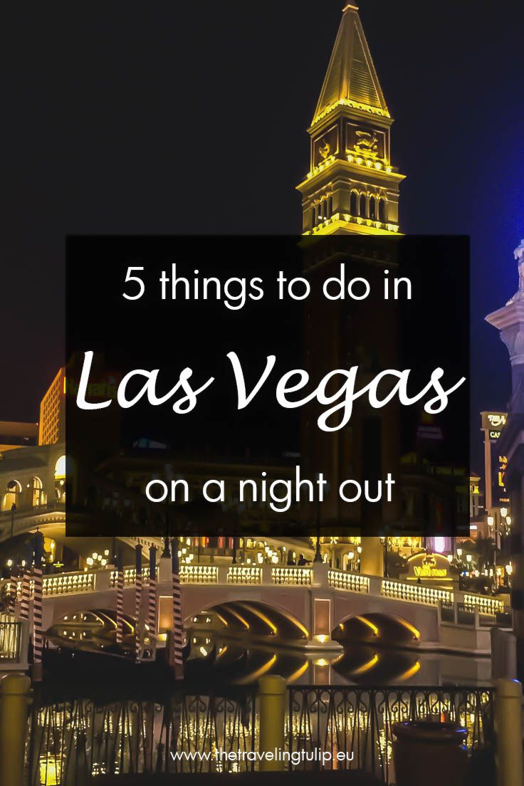 things to do on a night out in Las Vegas