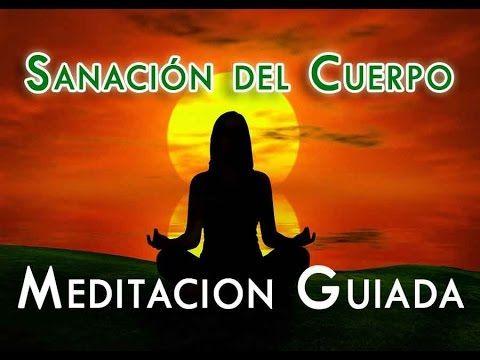 Meditación Guiada para Sanar el Cuerpo con la Mente