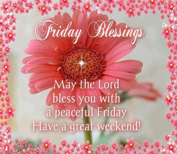 Perfect Friday Blessing Amazing Pictures