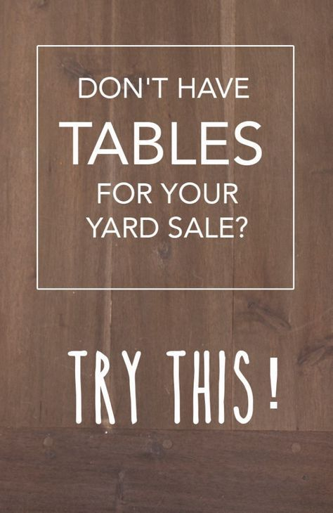 how to have a yard sale without tables