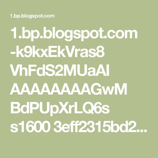 1.bp.blogspot.com -k9kxEkVras8 VhFdS2MUaAI AAAAAAAAGwM BdPUpXrLQ6s s1600 3eff2315bd264e83ebdc5edb84e4814d.jpg