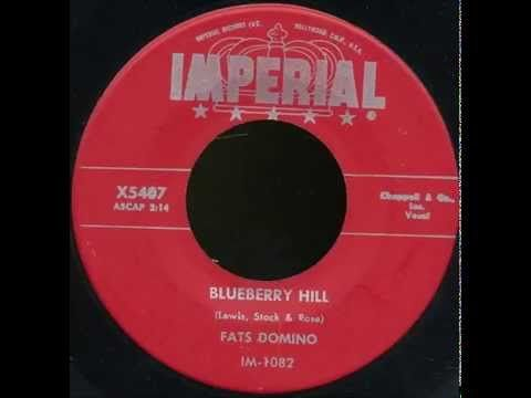 Fats Domino Blueberry Hill Corrected 45rpm Album Version June 27 1956 Youtube Music Memories Oldies Music Music Songs