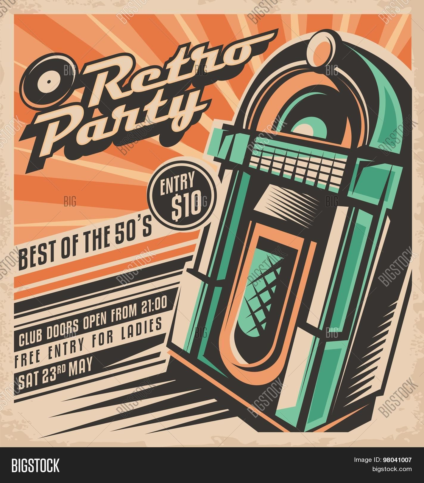 Retro Party Invitation Design Vintage Music Posters Retro Party Retro Poster