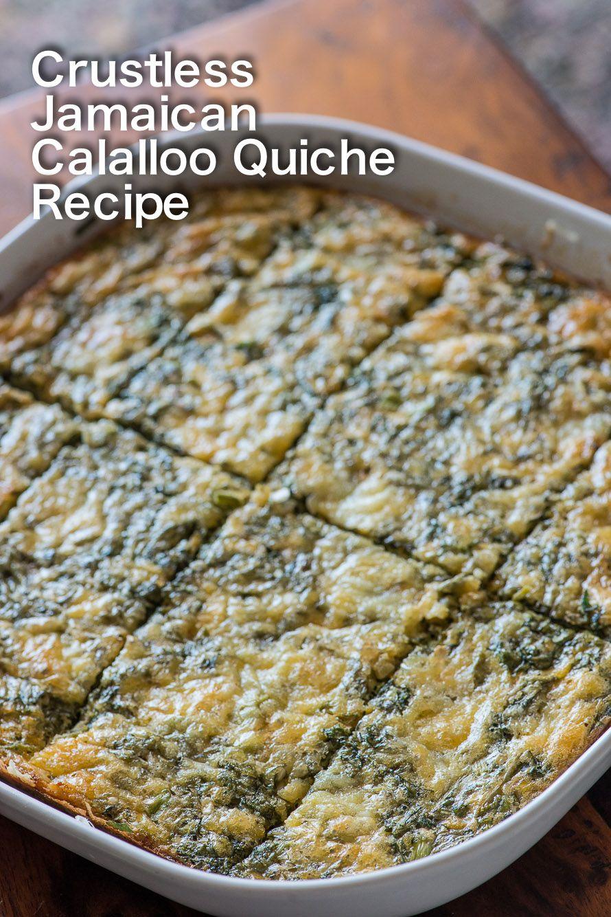 Graphic Jamaican Callaloo Quiche Amaranth Quiche No Crust-1   Meal ...