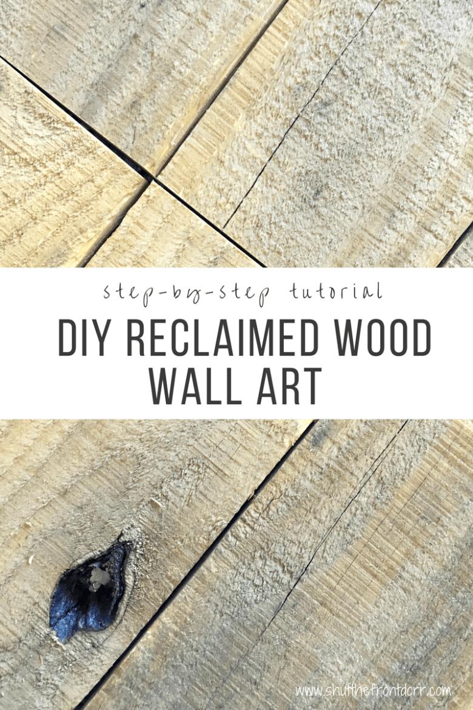 Diy reclaimed wood wall art with stepbystep tutorial reclaimed