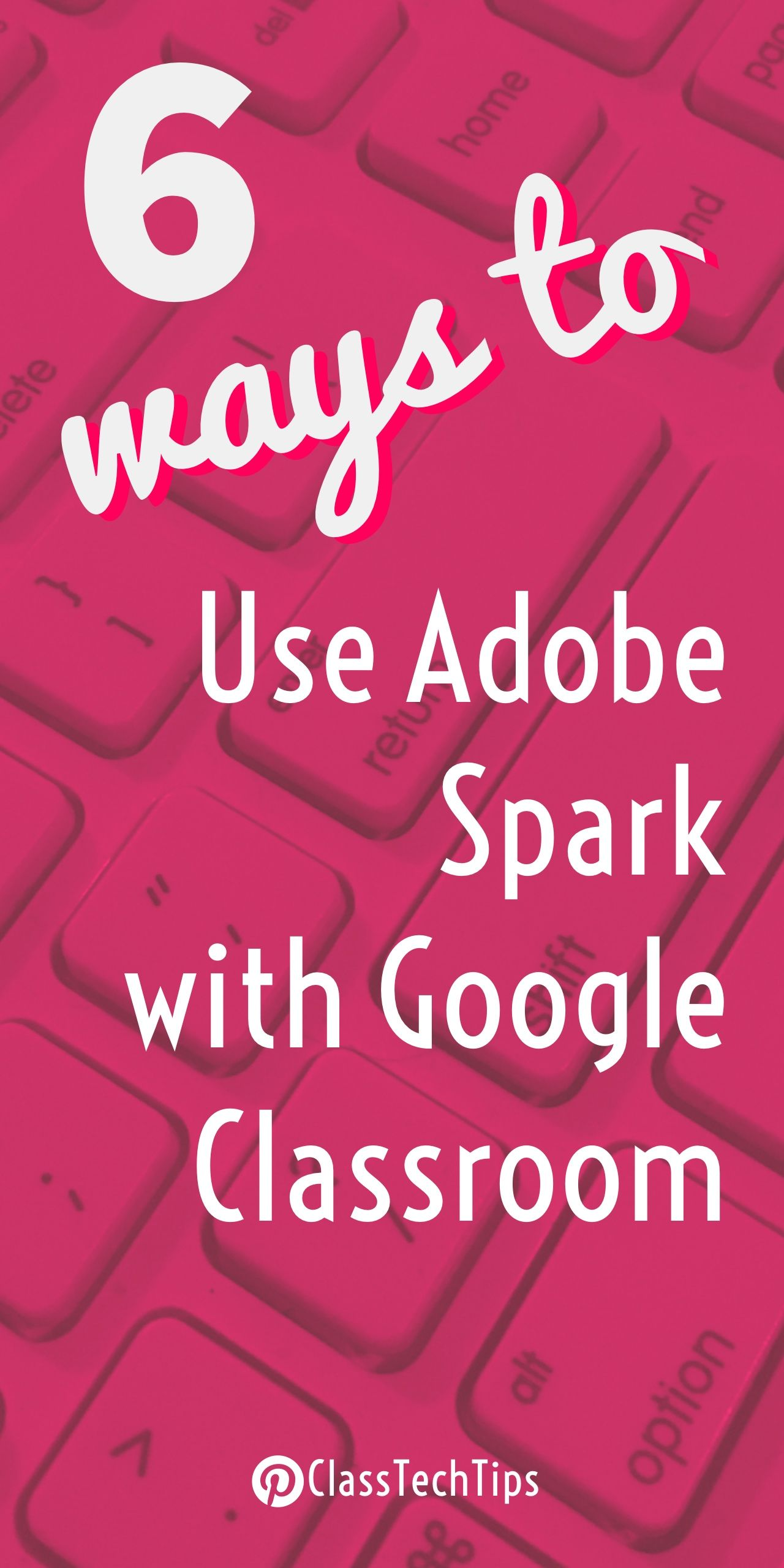 Google themes maker - 6 Ways To Use Adobe Spark With Google Classroom