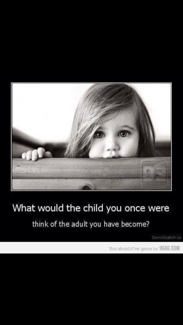 Good question. I think the child me would be proud!