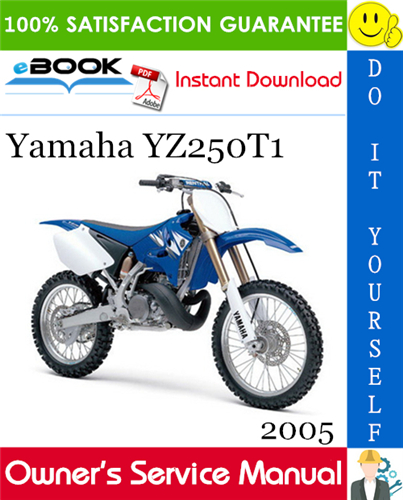 2005 Yamaha Yz250t1 Motorcycle Owner S Service Manual In 2020 Yamaha Manual Motorcycle