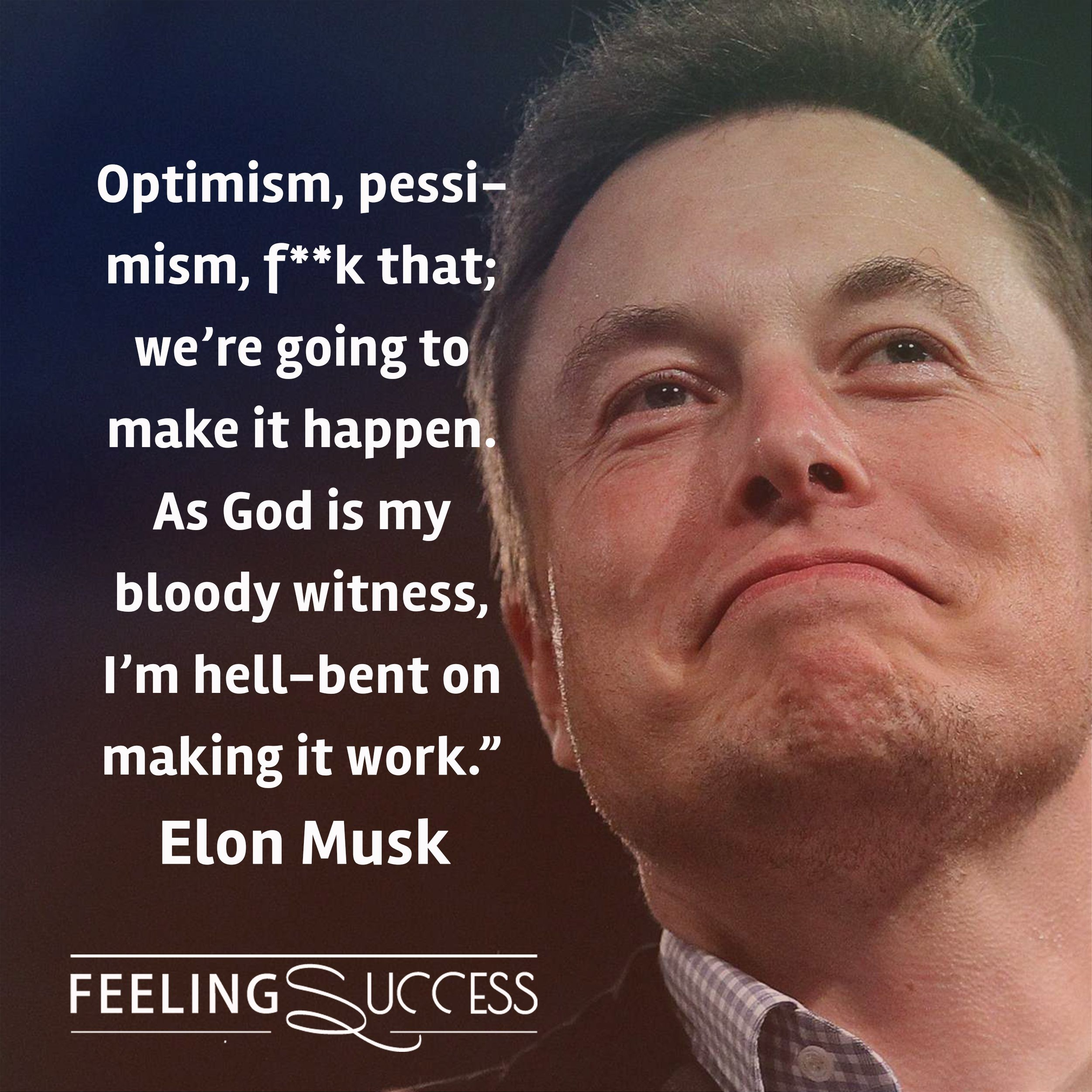 Elon Musk Quotes Elon Musk Quotes To Spark Proactivity And Innovation Read More