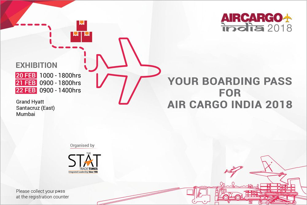 Your Boarding Pass For Air Cargo India 2018 Air Cargo India