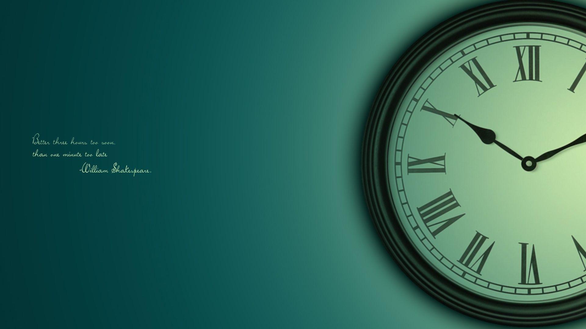 Download Wallpaper 1920x1080 Clock Time Dial Saying Sage Full Hd 1080p Hd Backgrou Clock Wallpaper Inspirational Desktop Wallpaper Desktop Wallpaper Quotes