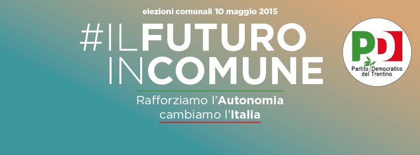 #IL FUTURO IN COMUNE Trento 10 maggio 2015 Canidato sindaco Alessandro Andreatta Mario Canovi candidato PD in consiglio comunale e circoscrizionale n.3 Bondone