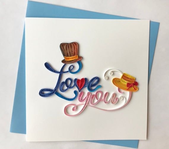 i love you card quilling greeting card handmade greeting