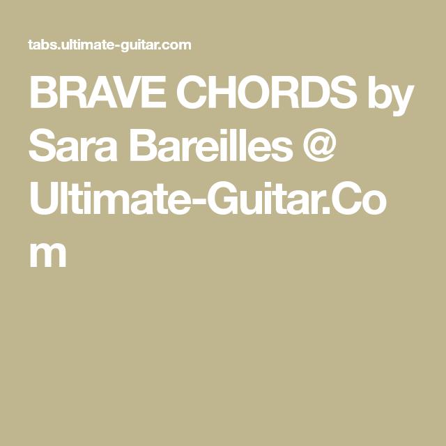 BRAVE CHORDS by Sara Bareilles @ Ultimate-Guitar.Com | ukeke ...
