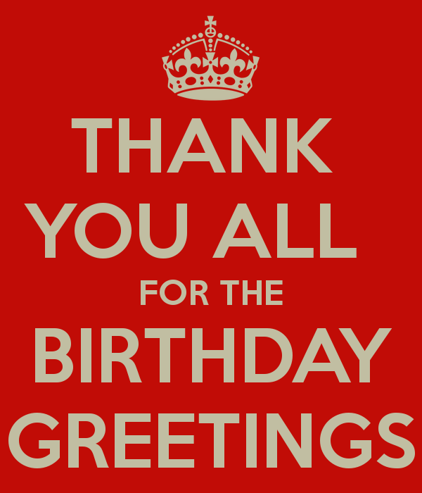 17 Best images about Birthday – Thank You Greetings for Birthday Wishes
