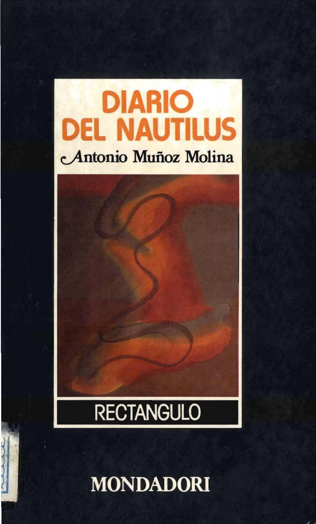 Diario del Nautilus / Antonio Muñoz Molina Libros