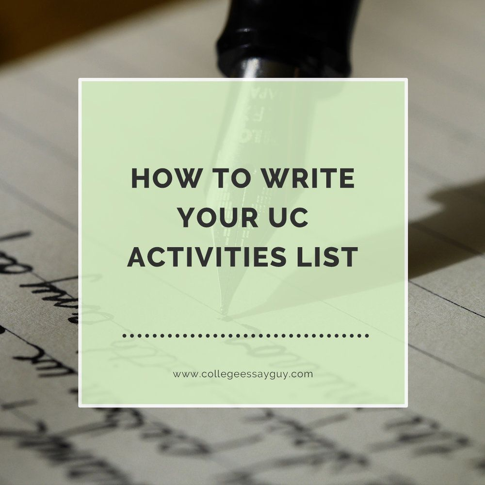 How To Write Your UC Activities List
