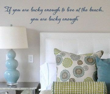 If Youu0027re Lucky Enough To Live At The Beach Wall Decal