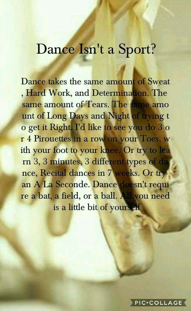 Dance Is A Sport Or Not Ballerina Ballet Balletaddict Instaballet Balletdancer Balletlove Tap Dance Quotes Dance Motivation Dancer Problems
