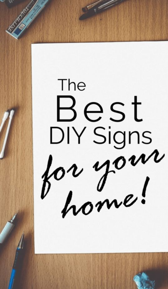 I absolutely LOVE DIY signs. They are an easy and fun way to not only add character to my home decor but also a way to dig into my paints and spare wood to create something and finish it! Find my guide to the BEST DIY signs for your home here! #diy #diyhomedecor #homedecor #crafts