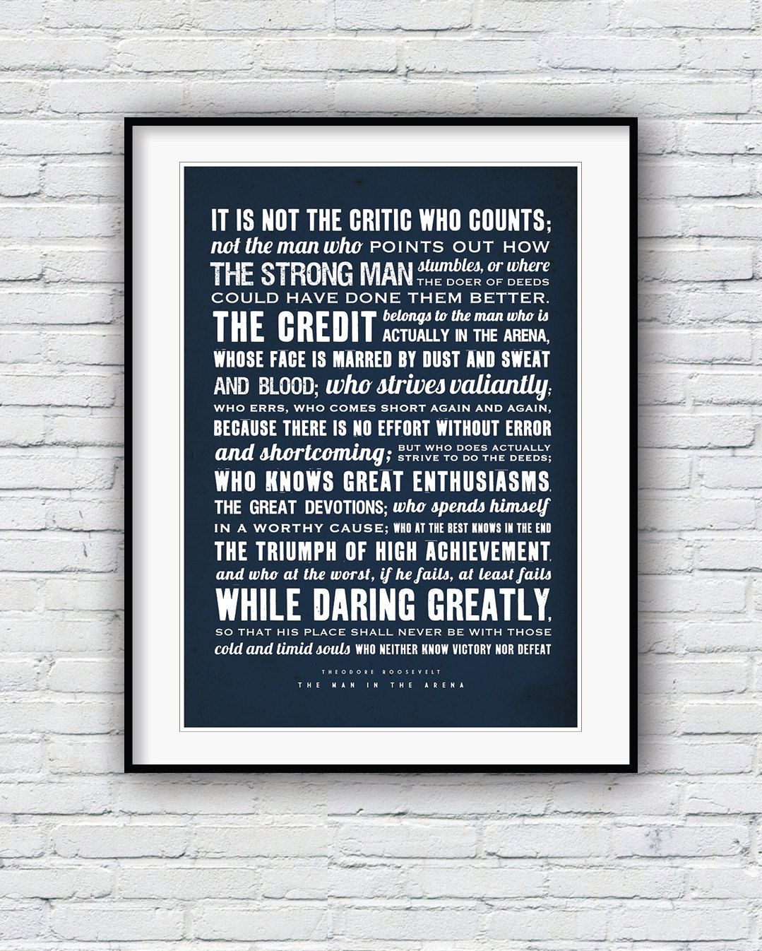 Theodore Roosevelt, The Man in the Arena, Quote poster, Typographic print, American