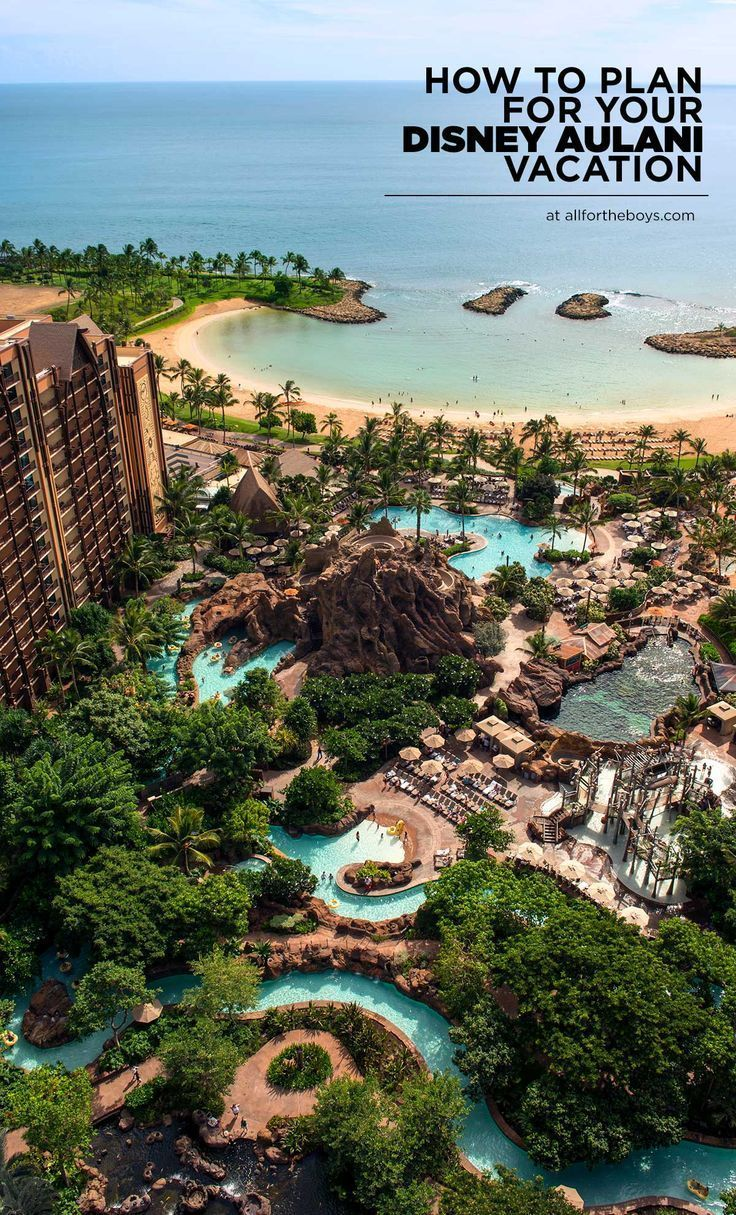 How to Plann a Trip to Disney Aulani Resort and Spa in Hawaii