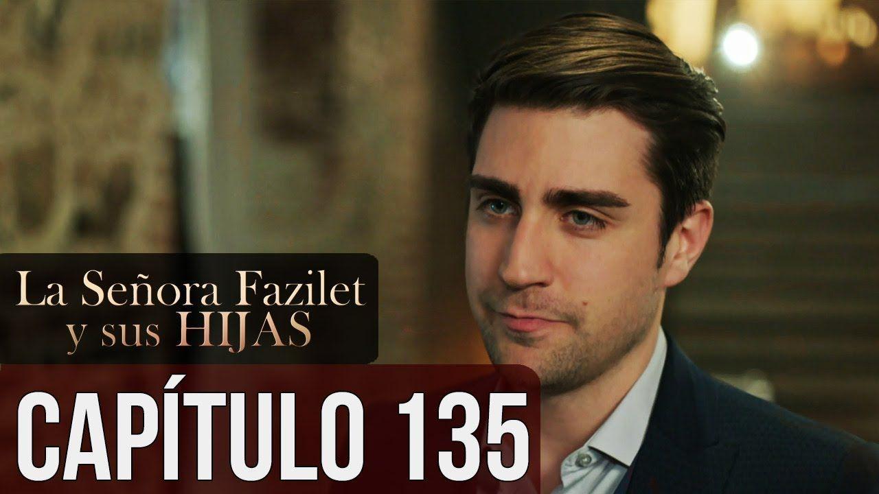 La Señora Fazilet Y Sus Hijas Capítulo 135 Audio Español Youtube Fictional Characters John