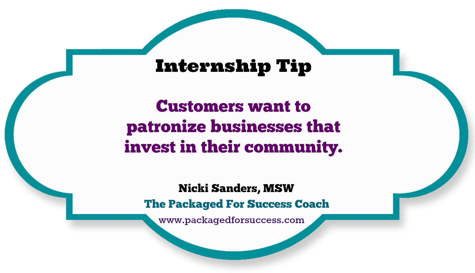 Customers want to patronize businesses that invest in their community.