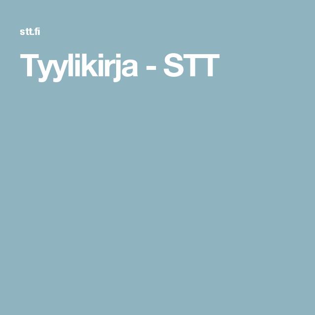 Tyylikirja - STT: Miten uutistoimisto työskentelee?