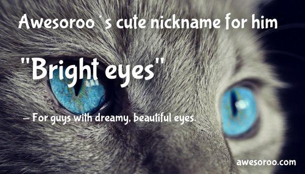 Bright Eyes Nickname