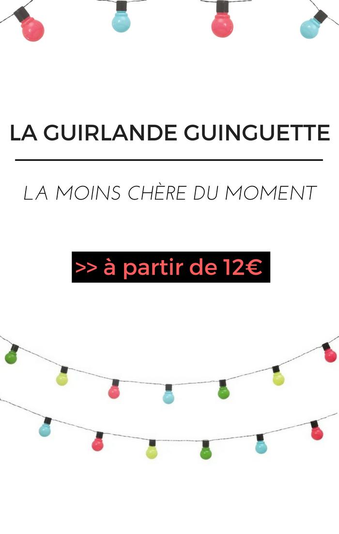 On A Trouvé La Guirlande Guinguette La Moins Chère Du Moment