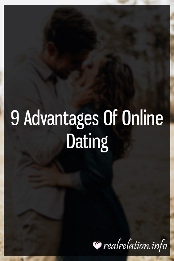 what are the advantages of online dating
