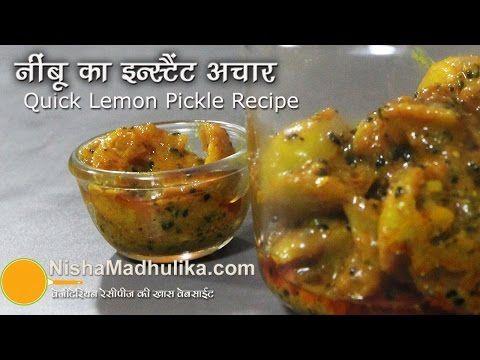Instant Lemon Pickle Recipe Instant Nimboo Ka Achar Indian Good