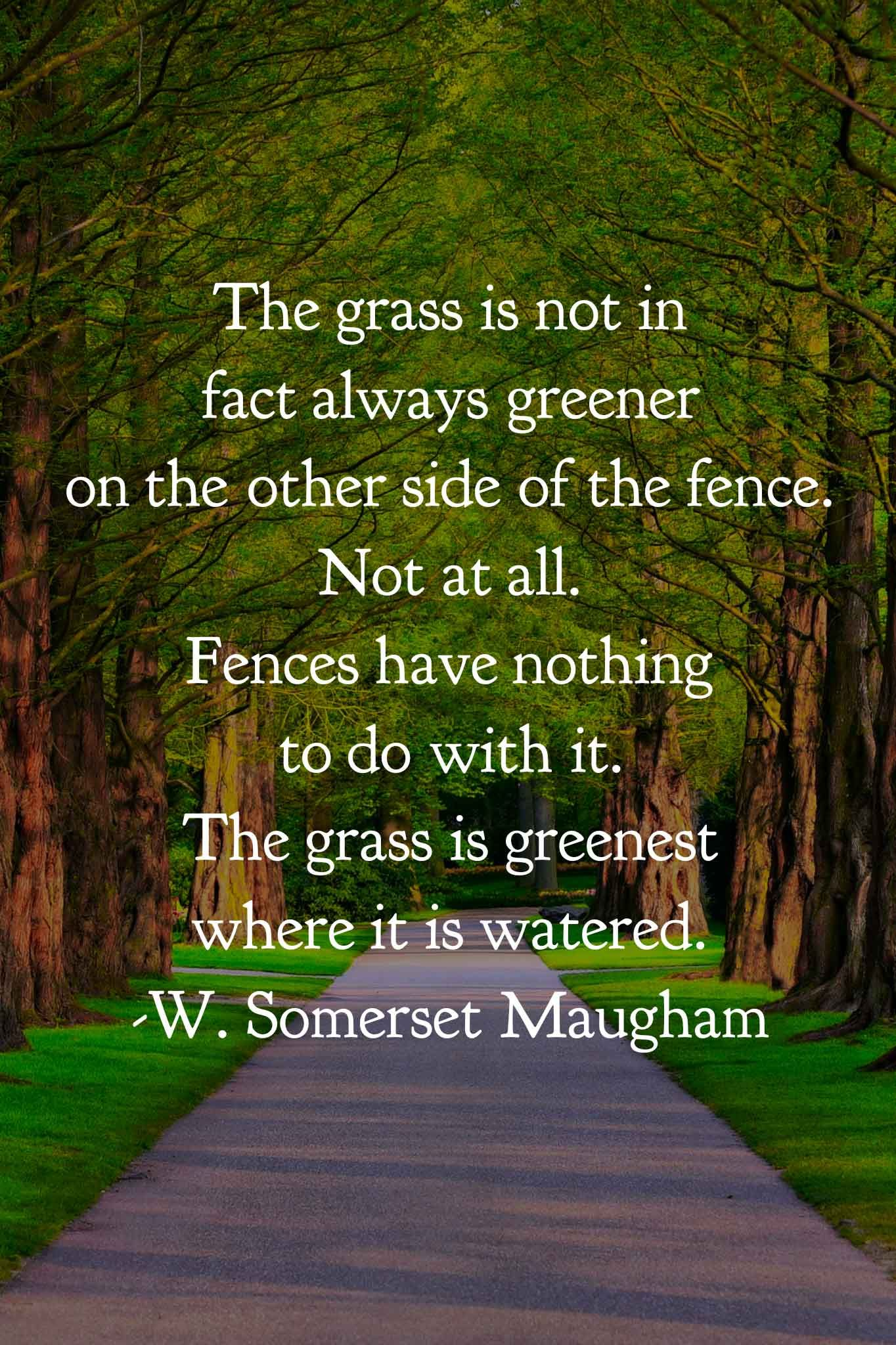 Philosophy And Life Lesson Quote By W Somerset Maugham Life Quotes Memorable Quotes Inspirational Words