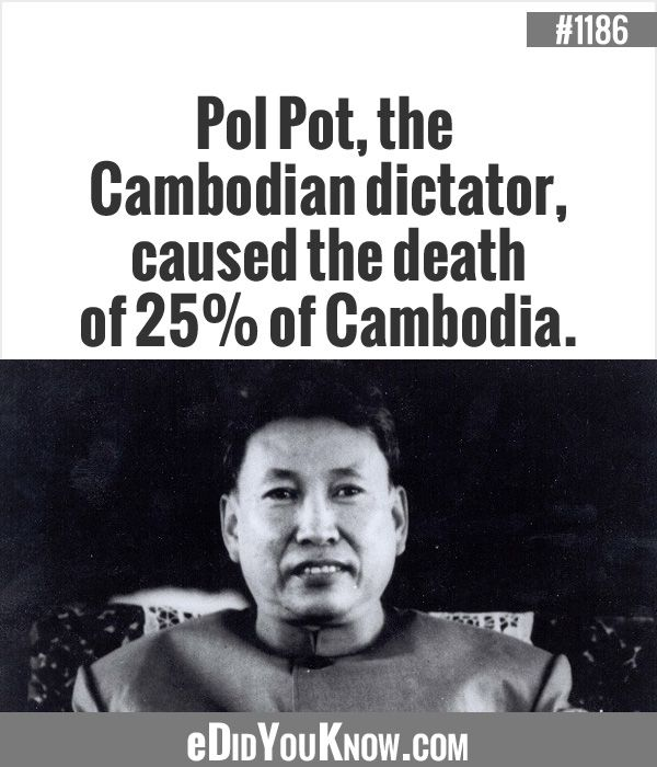Pol Pot Quotes Edidyouknow  Pol Pot The Cambodian Dictator Caused The Death