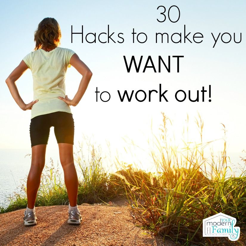 30 Workout Hacks That Actually Make You Want To Exercise