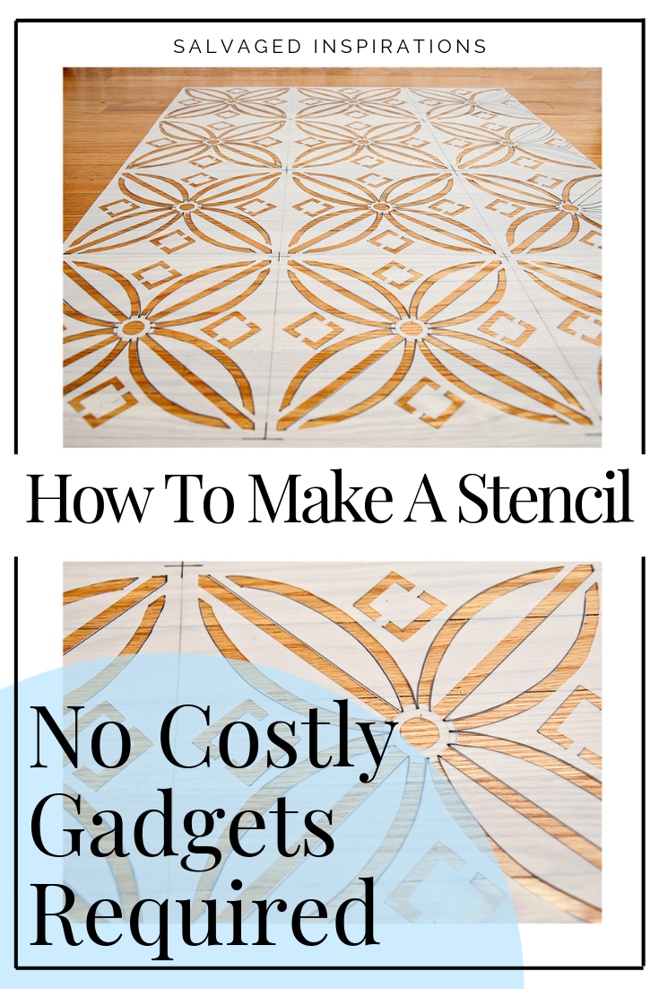 How To Make A Stencil - No Costly Gadgets Required   Keep It Exciting DIY Your Stencils   Salvaged Inspirations   #siblog #salvaged #furnituremakeover #refurbishedfurniture #paintinginspo #salvagedinspirations #furniturerescue #vintage #DIY #stencilingideas