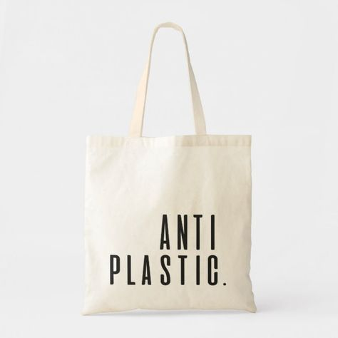 Anti-plastic fabric bag. Campaign Against Tote Bag | Zazzle.com