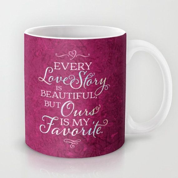 Love Story, Cool Coffee Mugs, Unique Coffee Mugs, Romantic Gifts, Cute Coffee  Mugs, Inspirational Gifts, Our Love Story