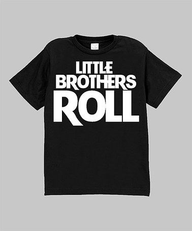 Another great find on #zulily! Black 'Little Brothers Roll' Tee - Infant, Toddler & Boys #zulilyfinds