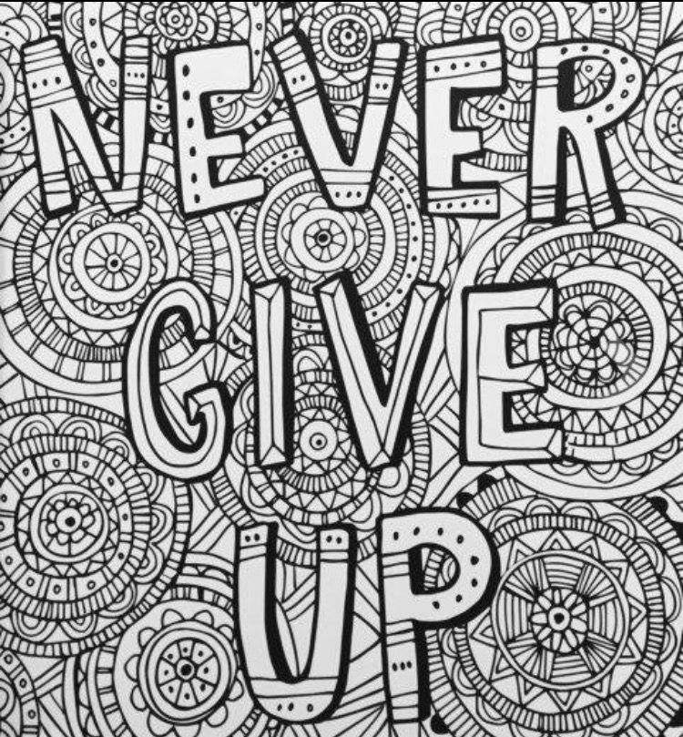 Never Give Up Adult Coloring Page Quote Coloring Pages