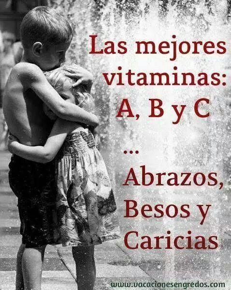 Vitaminas abrazos besos y caricias