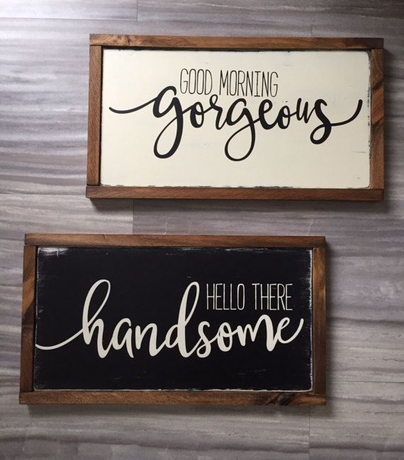Merveilleux Good Morning Gorgeous Hello There Handsome Set By TheRusticNorthCo