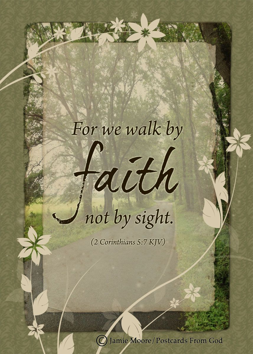 We Walk By Faith And Not By Sight With Gracious Words Draw Near O