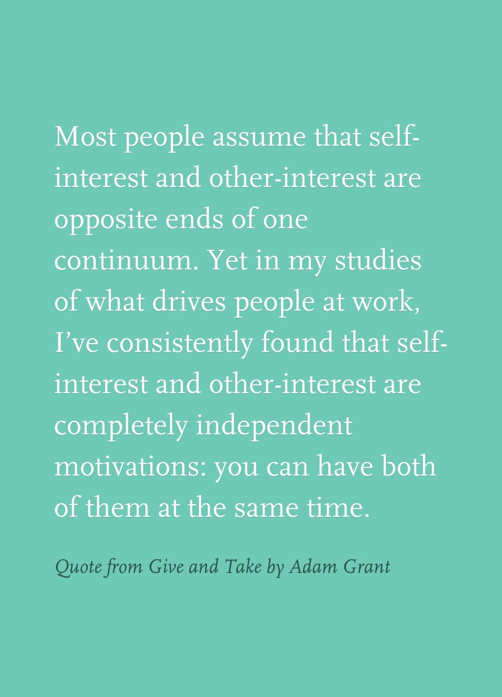 Quote From Give And Take By Adam Grant Quotes From Books Quotes