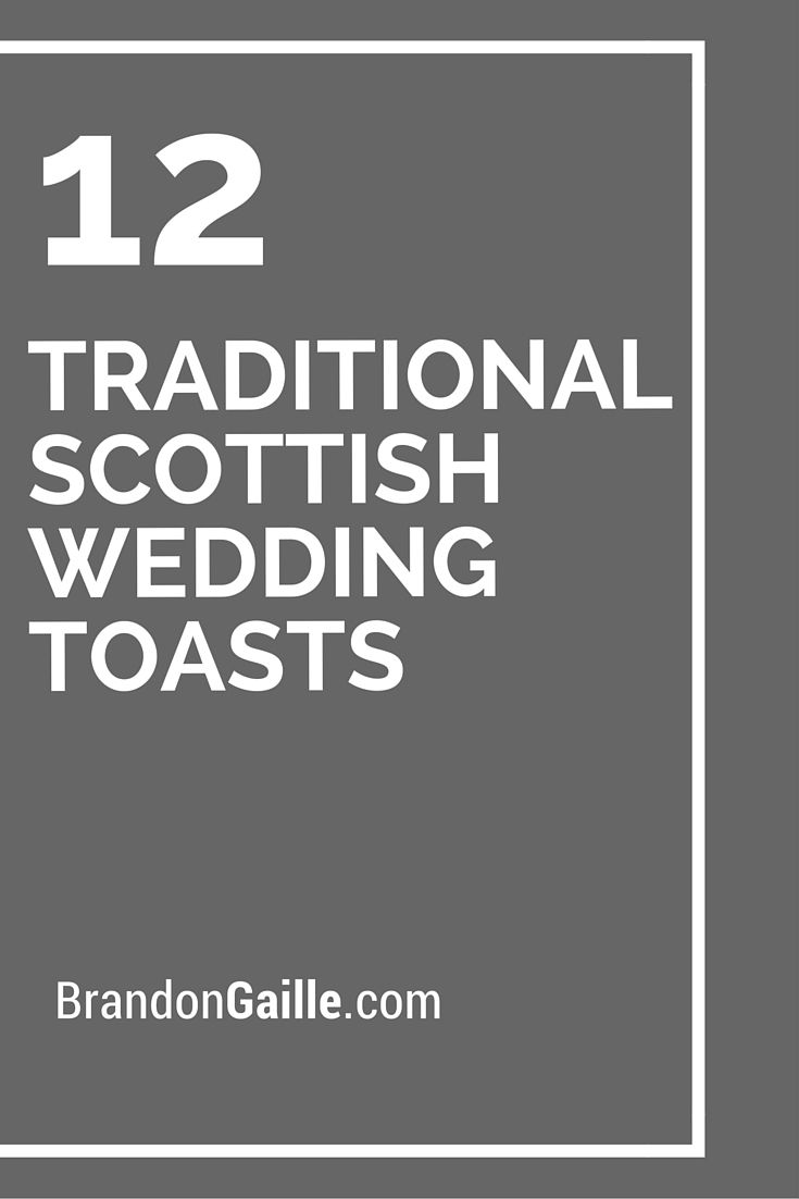 12 Traditional Scottish Wedding Toasts Messages And Communication